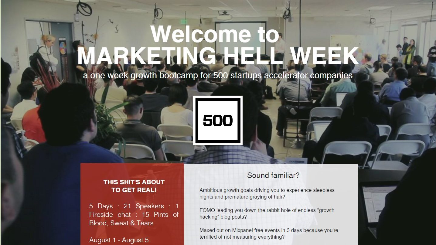 Key Takeaways from 500 Startups Marketing Hell Week – Batch 18