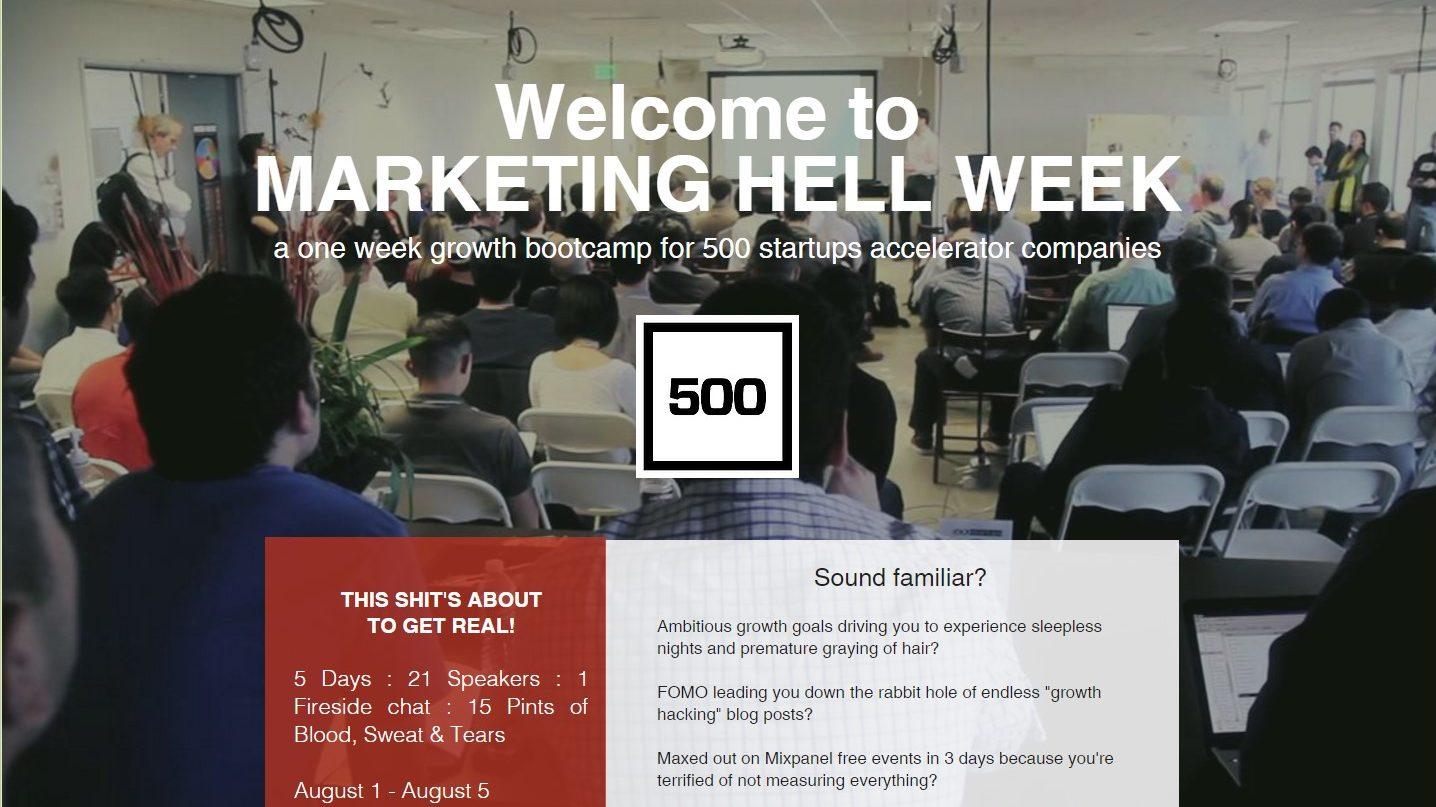 Key Takeaways from 500 Startups Marketing Hell Week – Batch 18